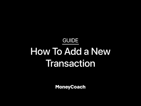 How To Add a New Transaction in MoneyCoach App - Guide