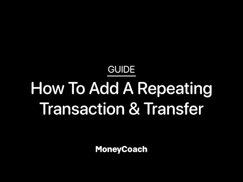How To Add A Repeating Transaction & Transfer In MoneyCoach App - Guide