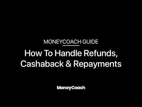 How To Handle Refunds, Cashback & Repayments - MoneyCoach App Guide