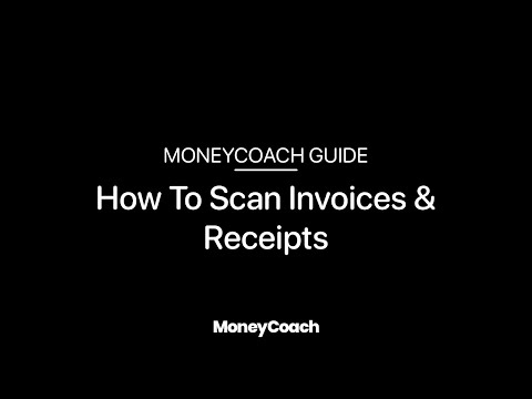 How To Scan Invoices & Receipts - MoneyCoach App Guide
