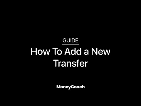 How To Add a New Transfer in MoneyCoach App - Guide